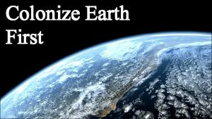 Colonize-earth-first