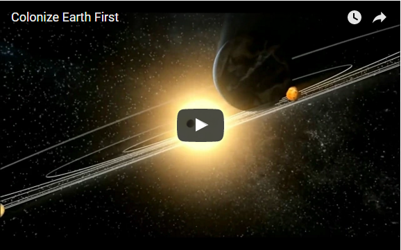 Colonize Earth First (video front image)